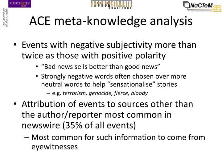 ACE meta-knowledge analysis