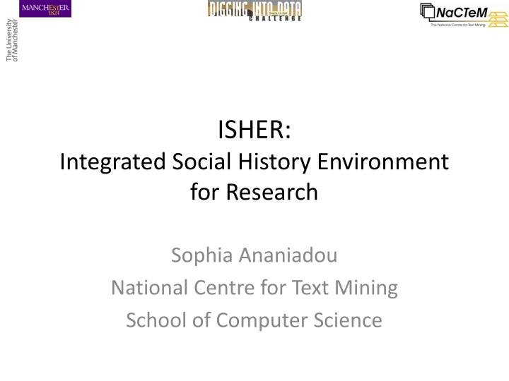Isher integrated social history environment for research
