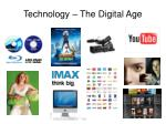 technology the digital age