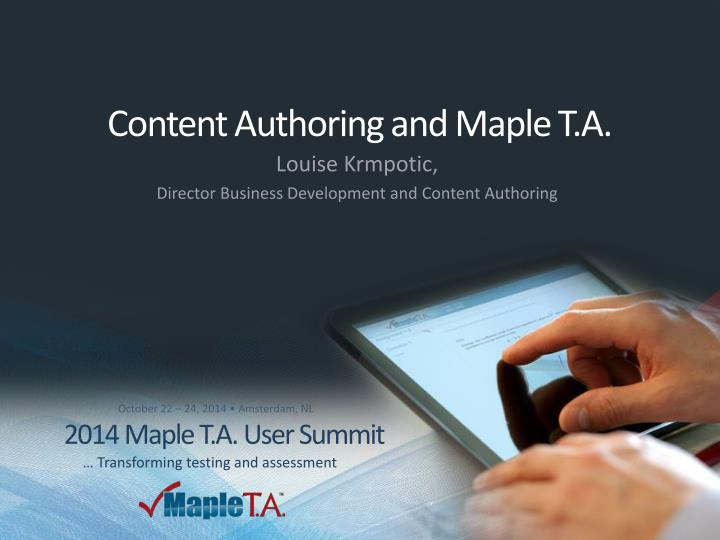 content authoring and maple t a n.