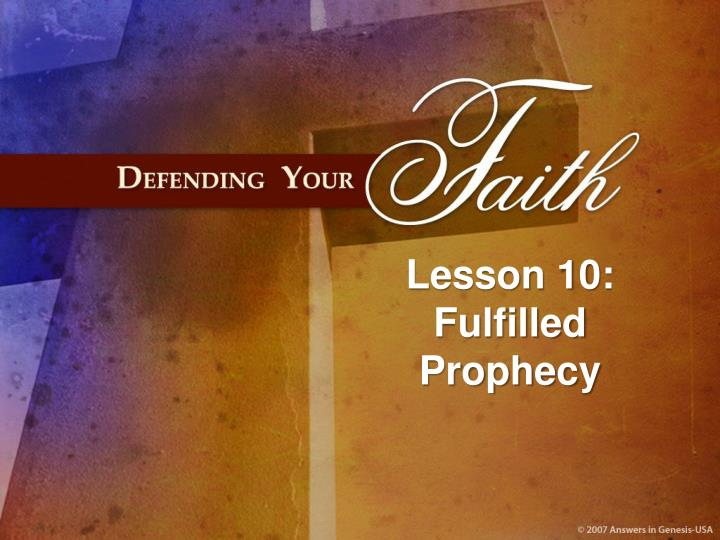 lesson 10 fulfilled prophecy n.