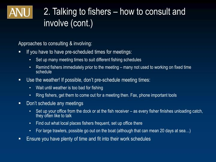 2. Talking to fishers – how to consult and involve (cont.)