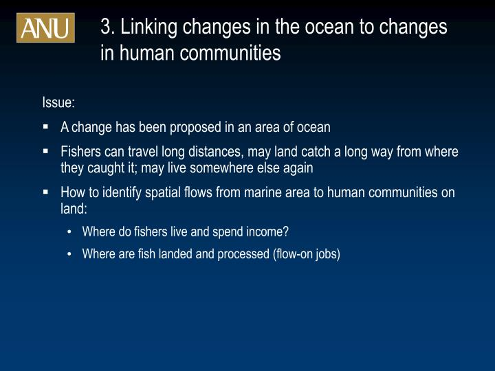 3. Linking changes in the ocean to changes in human communities