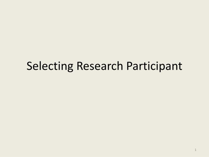 Selecting research participant