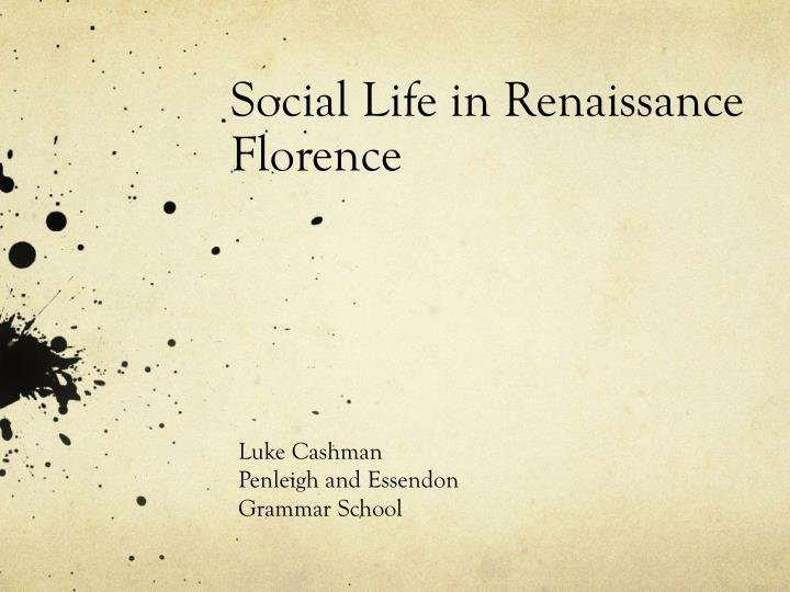 social life in renaissance florence n.
