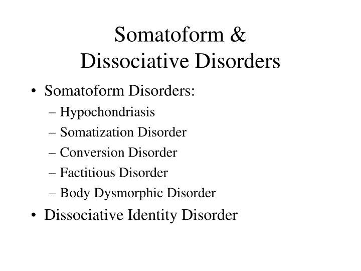 Somatoform &