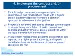 4 implement the contract and or procurement