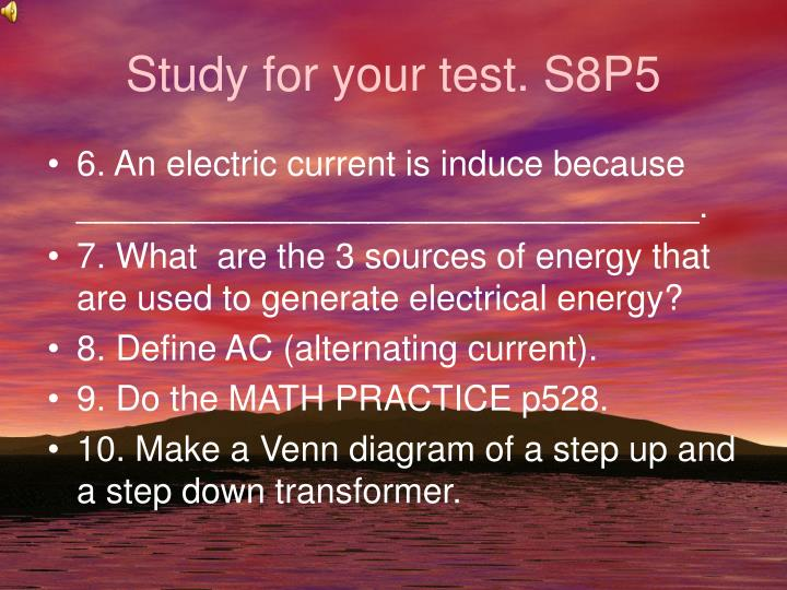 Study for your test s8p5