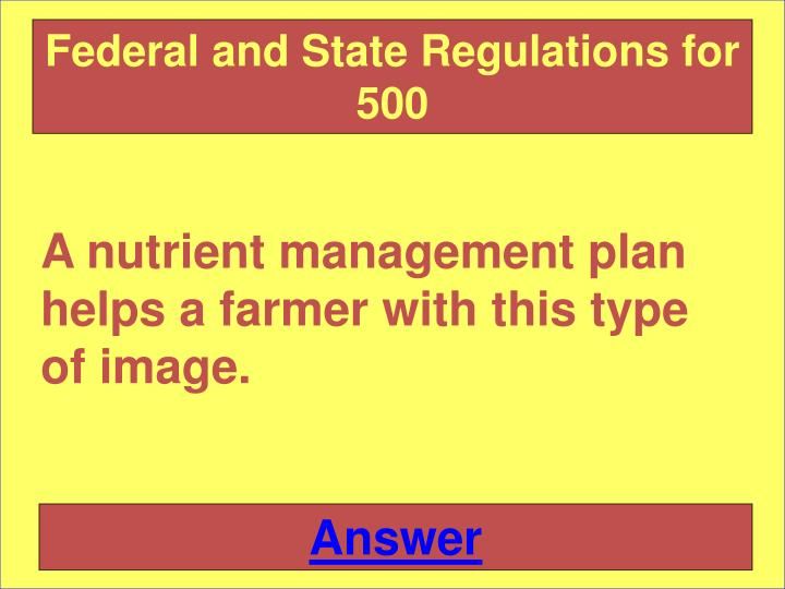 Federal and State Regulations for 500