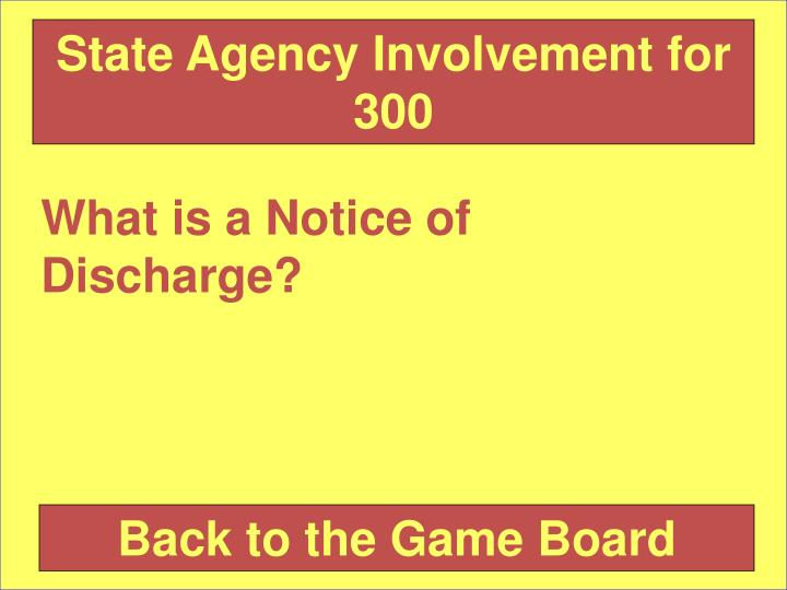 State Agency Involvement for 300