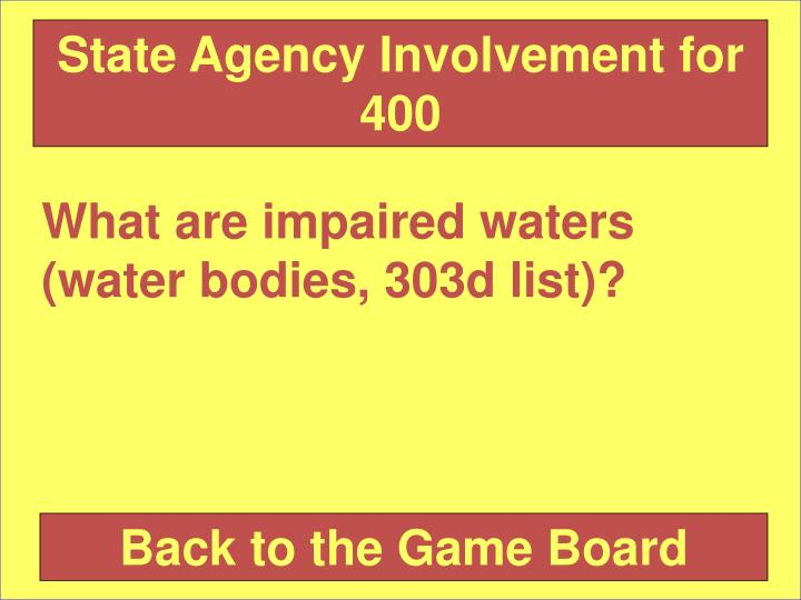 State Agency Involvement for 400