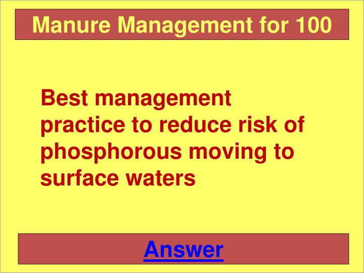 Manure Management for 100