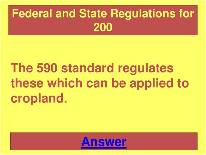 Federal and State Regulations for 200