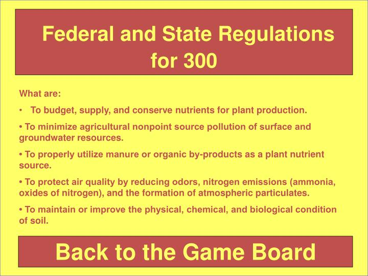 Federal and State Regulations for 300