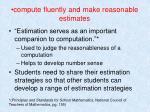 compute fluently and make reasonable estimates