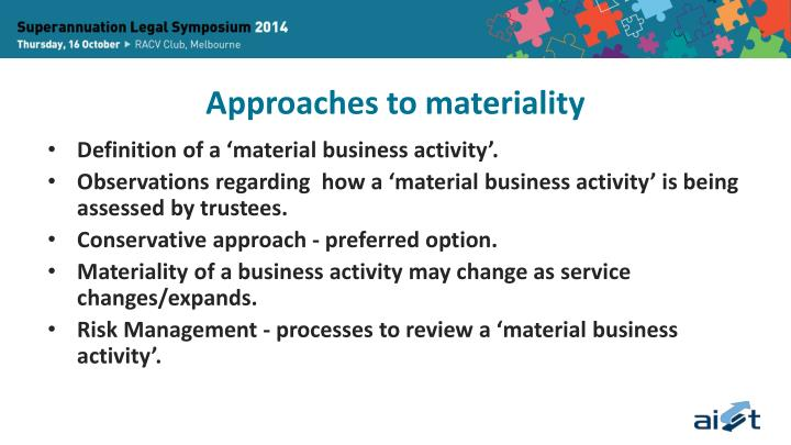 Approaches to materiality