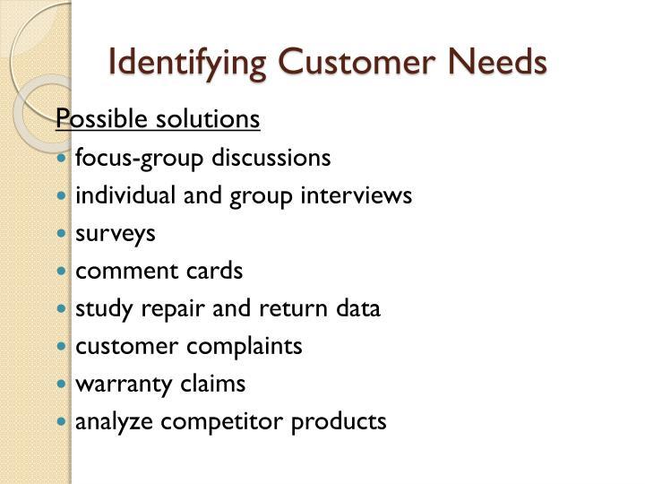 Identifying Customer Needs