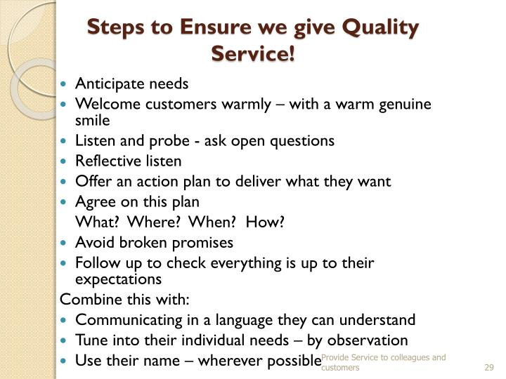 Steps to Ensure we give Quality Service!