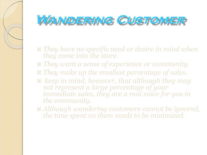 Wandering Customer