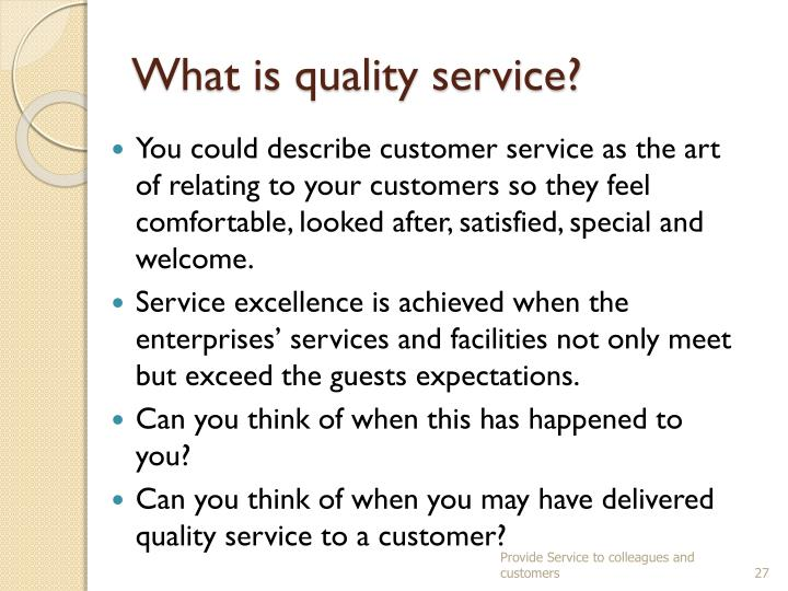 What is quality service?