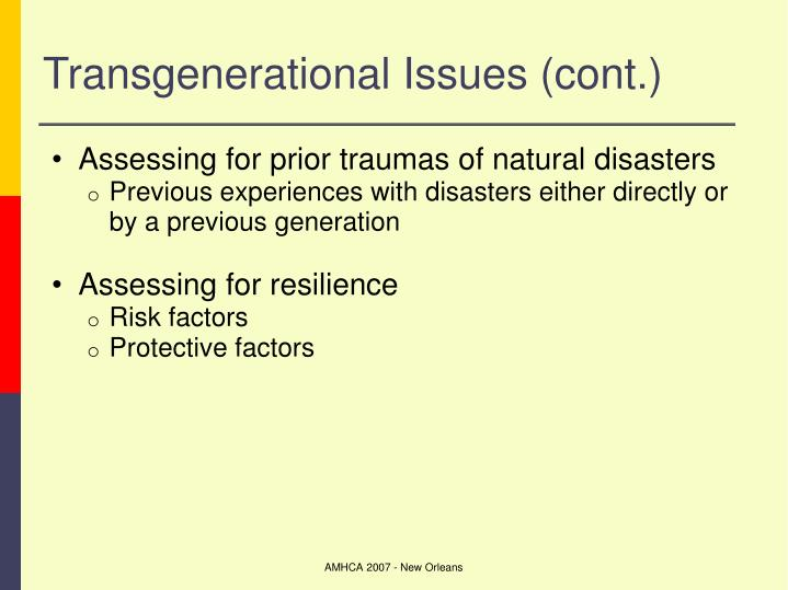 Transgenerational Issues (cont.)