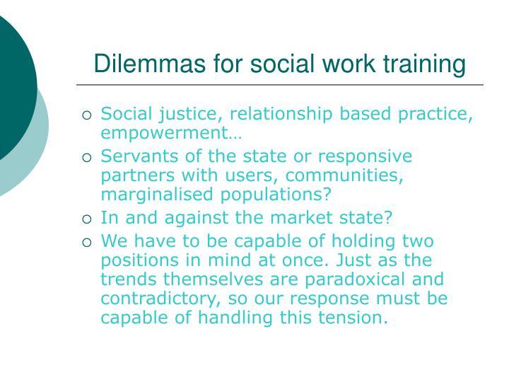Dilemmas for social work training