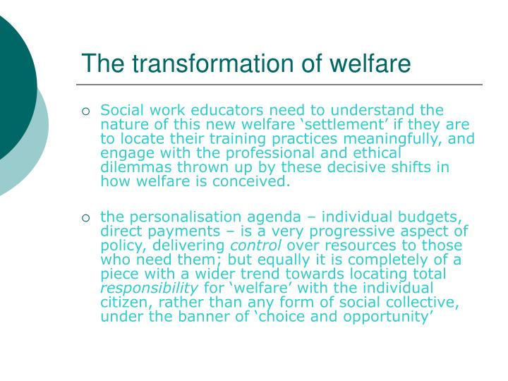 The transformation of welfare
