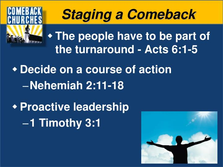 Staging a Comeback