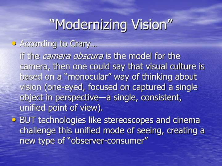 """Modernizing Vision"""