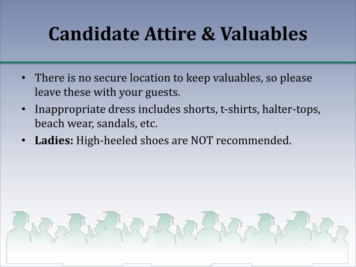 Candidate Attire & Valuables