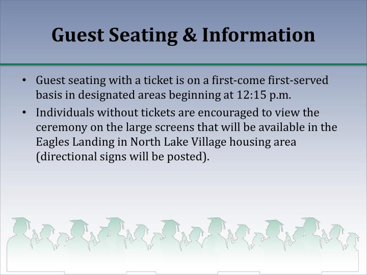 Guest Seating & Information