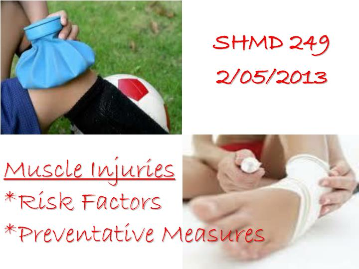 Muscle injuries risk factors preventative measures