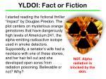yldoi fact or fiction1