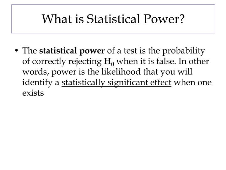What is statistical power
