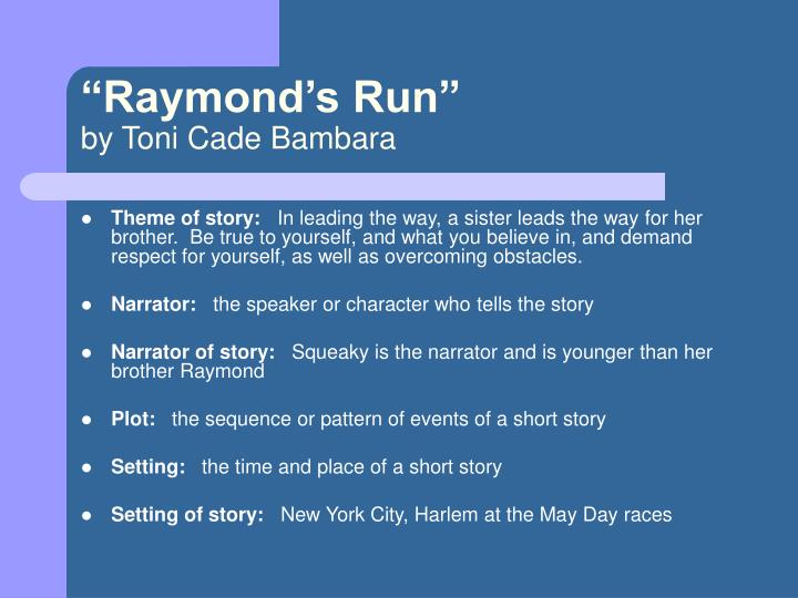 Raymond s run by toni cade bambara