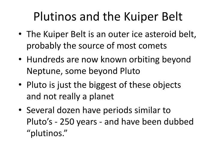 Plutinos and the Kuiper Belt