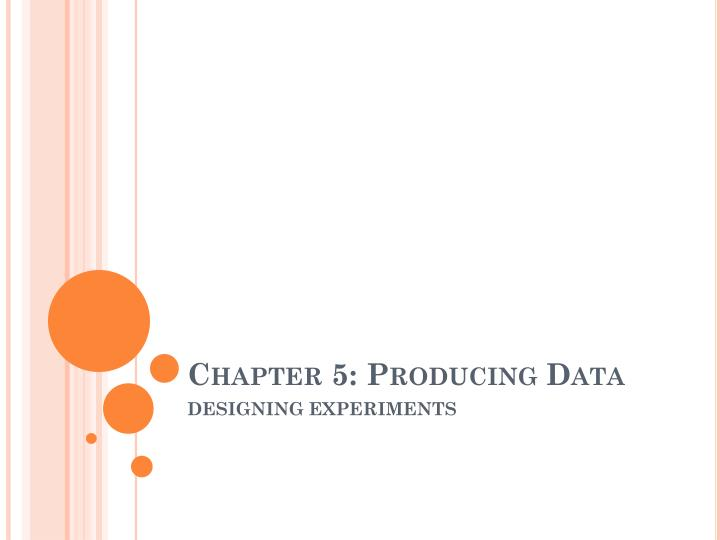chapter 5 producing data n.