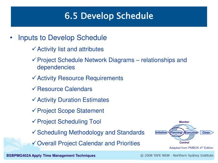 6.5 Develop Schedule