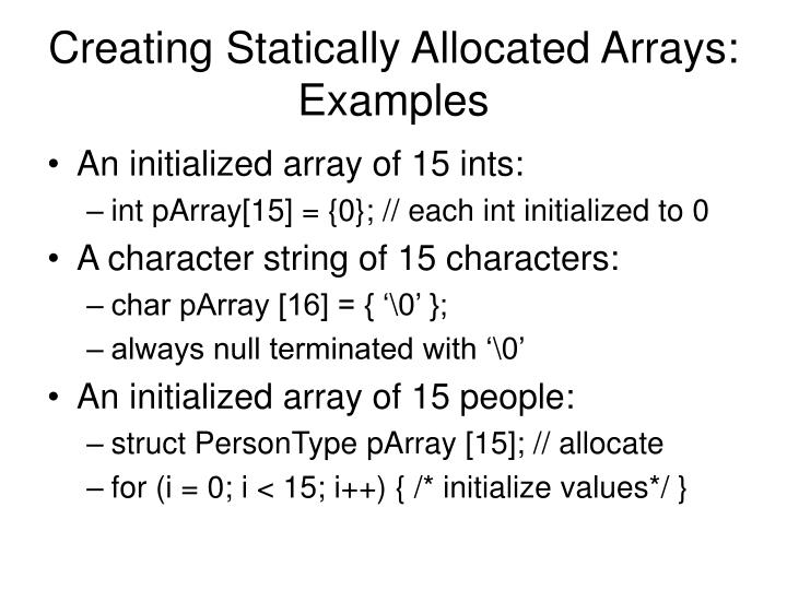 Creating Statically Allocated Arrays: Examples