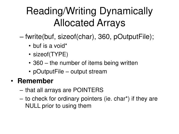 Reading/Writing Dynamically Allocated Arrays