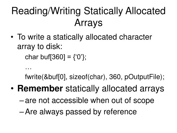 Reading/Writing Statically Allocated Arrays
