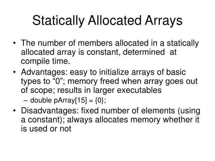 Statically Allocated Arrays