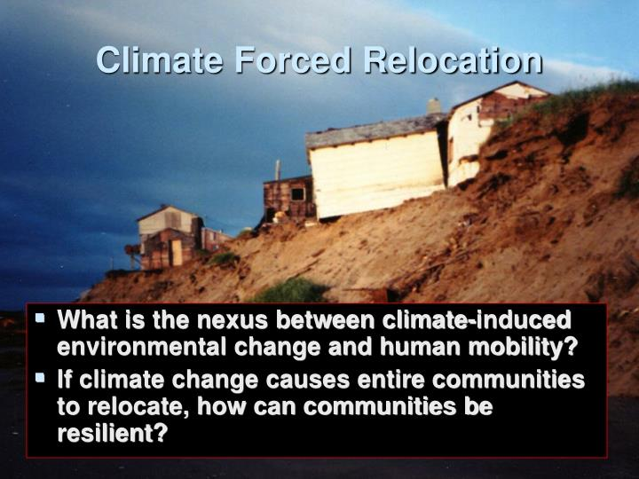 Climate forced relocation
