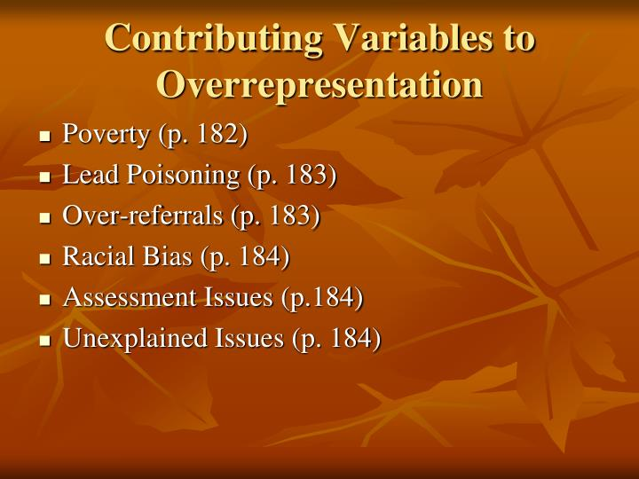 Contributing Variables to Overrepresentation