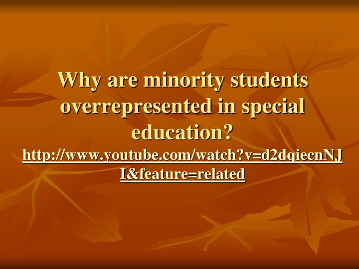 Why are minority students overrepresented in special education?