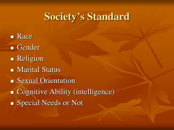 Society s standard
