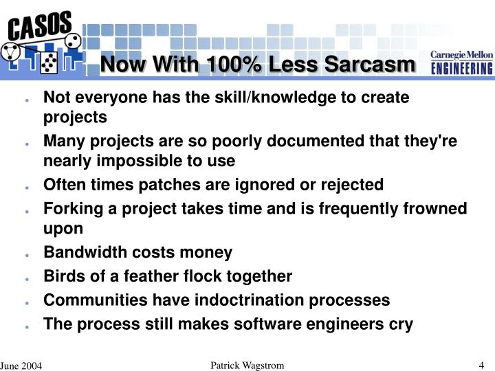 Now With 100% Less Sarcasm