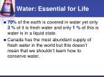 water essential for life