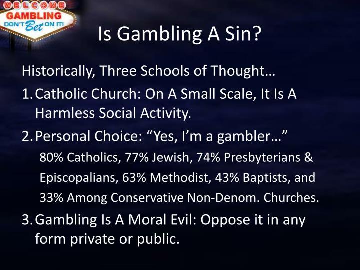 Is gambling a sin