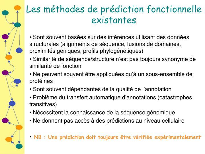 Les méthodes de prédiction fonctionnelle existantes